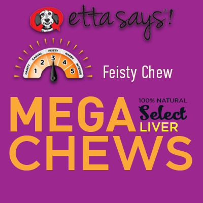 etta says mega chews Etta says 10 inch crunchy elk chews are a unique mixture of rawhide and turkey meat formed into a tasty chewable treat the palatability of these chews ranks high.
